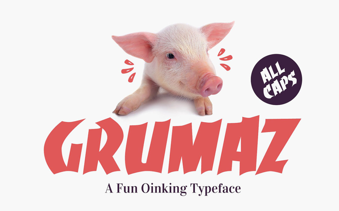 Grumaz – A Fun Oinking Display Font