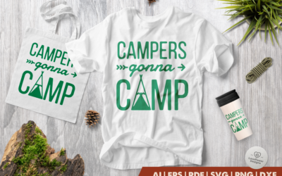 Camping SVG | Campers Gonna Camp SVG | Camp SVG