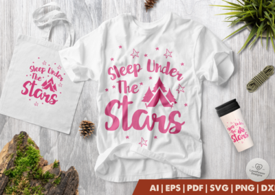Camping SVG | Sleep Under the Stars SVG | Camp SVG