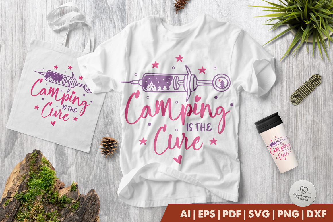 Camping SVG | Camping is The Cure SVG | Syringe SVG