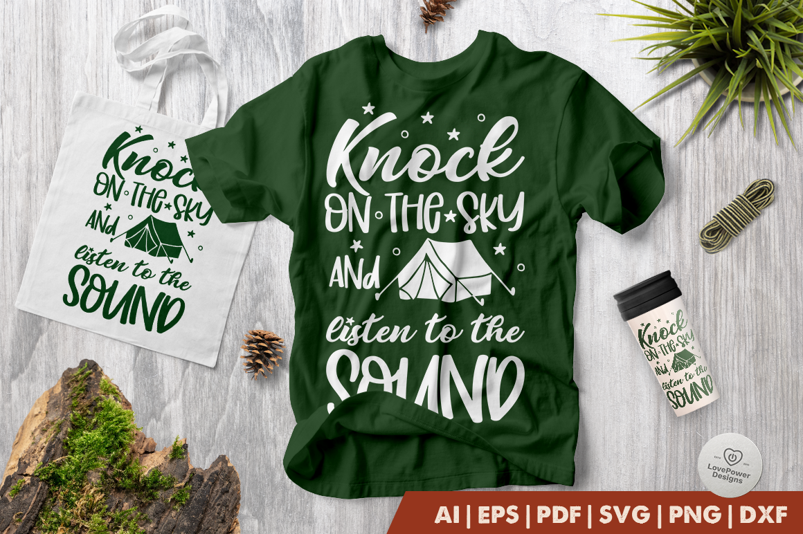 Camping SVG | Knock on The Sky and Listen to The Sound SVG