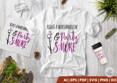 Camping SVG | Roast a Marshmallow & Party Smore SVG