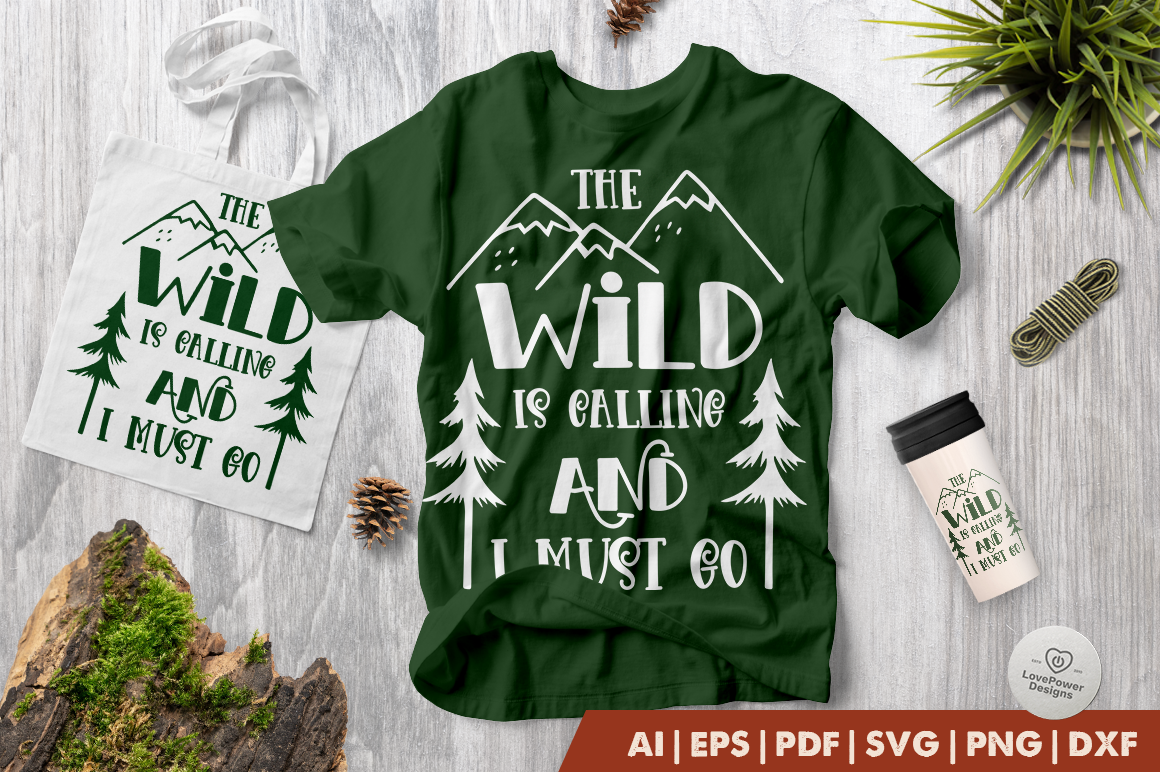 Camping SVG | The Wild is Calling and I Must Go SVG