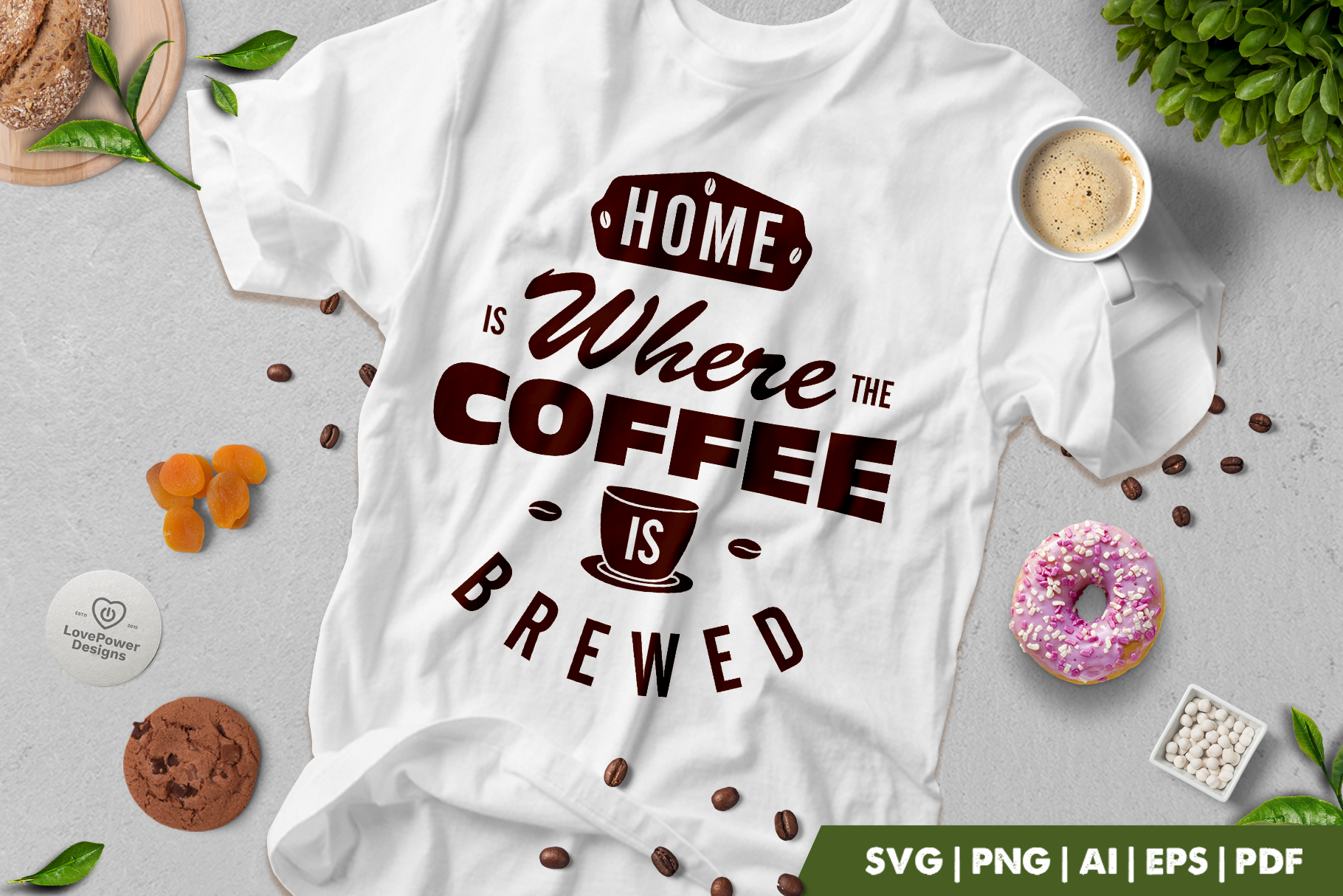 Coffee SVG | Home Is Where The Coffee Is Brewed SVG