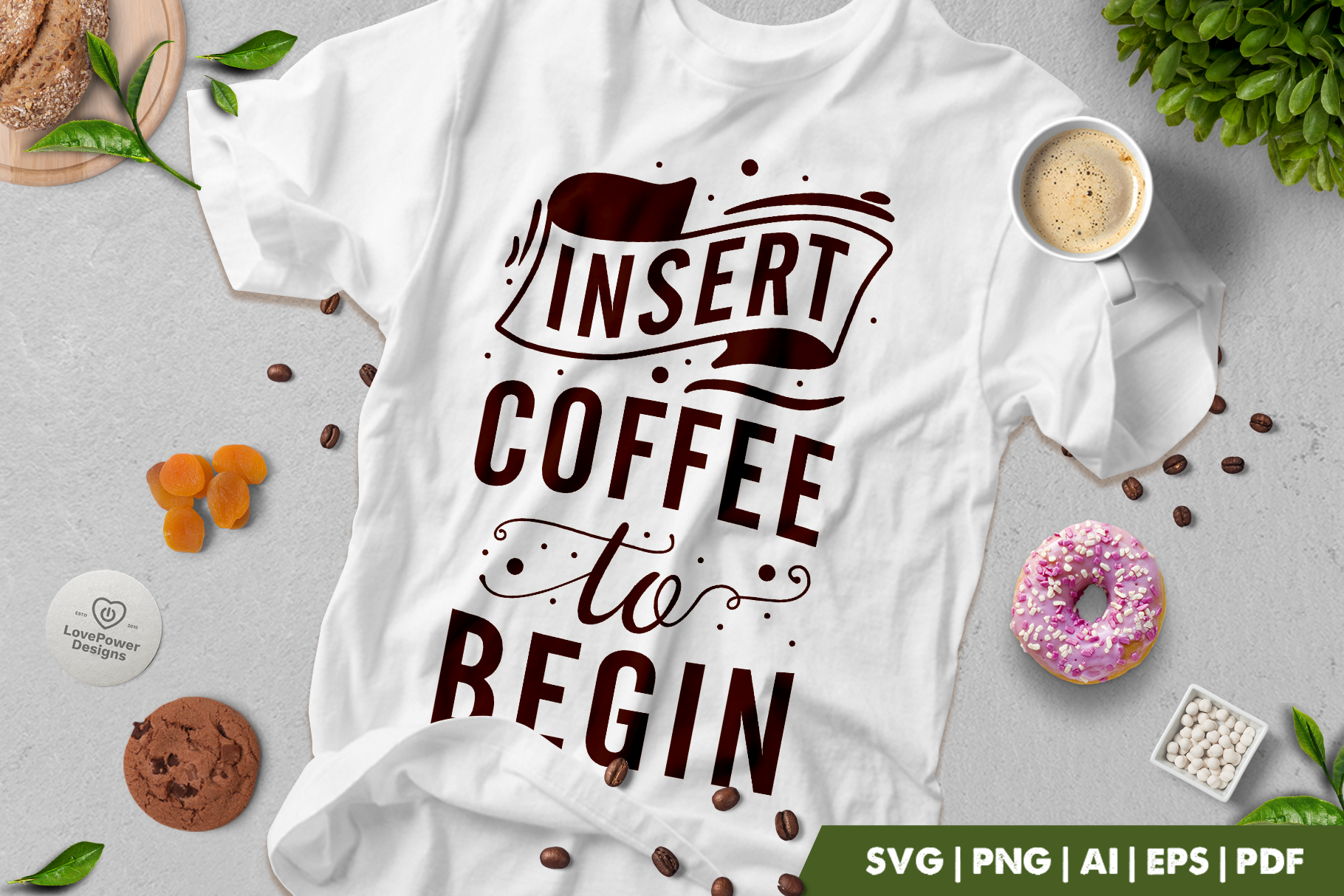 Coffee SVG | Insert Coffee To Begin SVG | Coffee Quotes