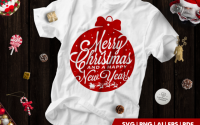 Christmas SVG | Merry Christmas And A Happy New Year SVG