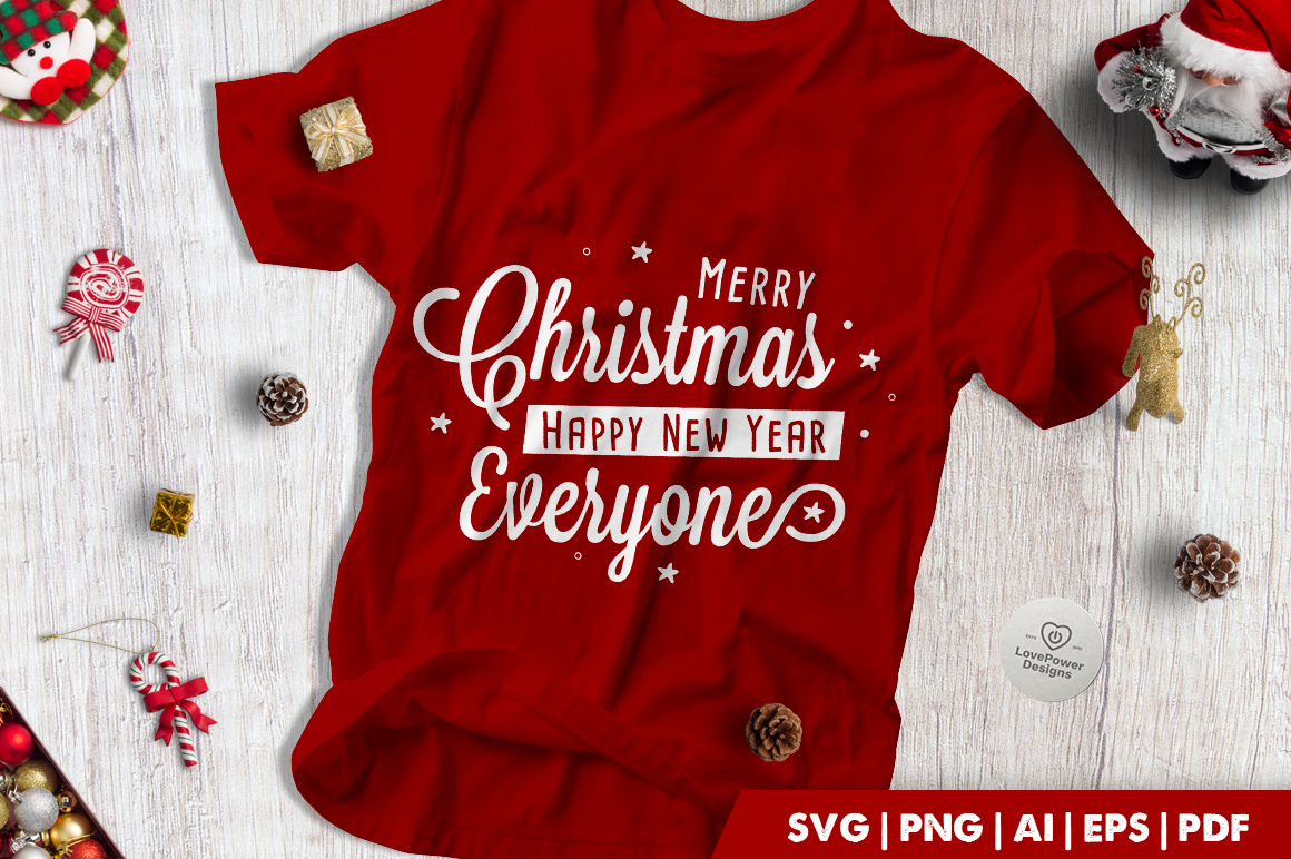 Christmas SVG | Merry Christmas Happy New Year Everyone
