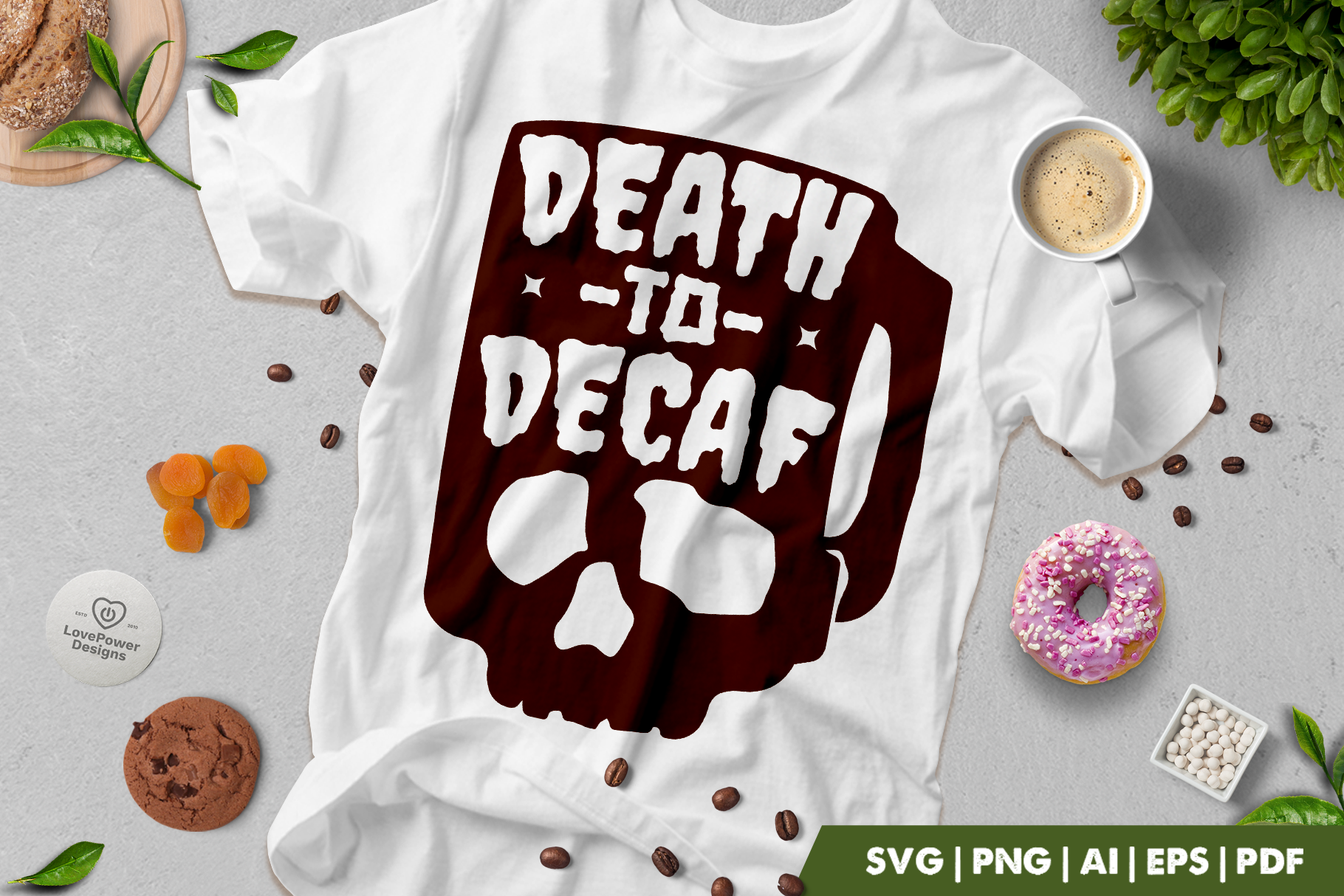 Coffee SVG | Death to Decaf | Coffee Quote SVG