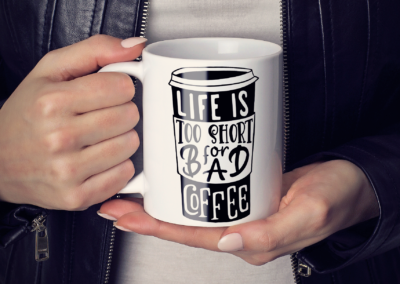 Coffee SVG | Life Is Too Short For Bad Coffee | Coffee Quote