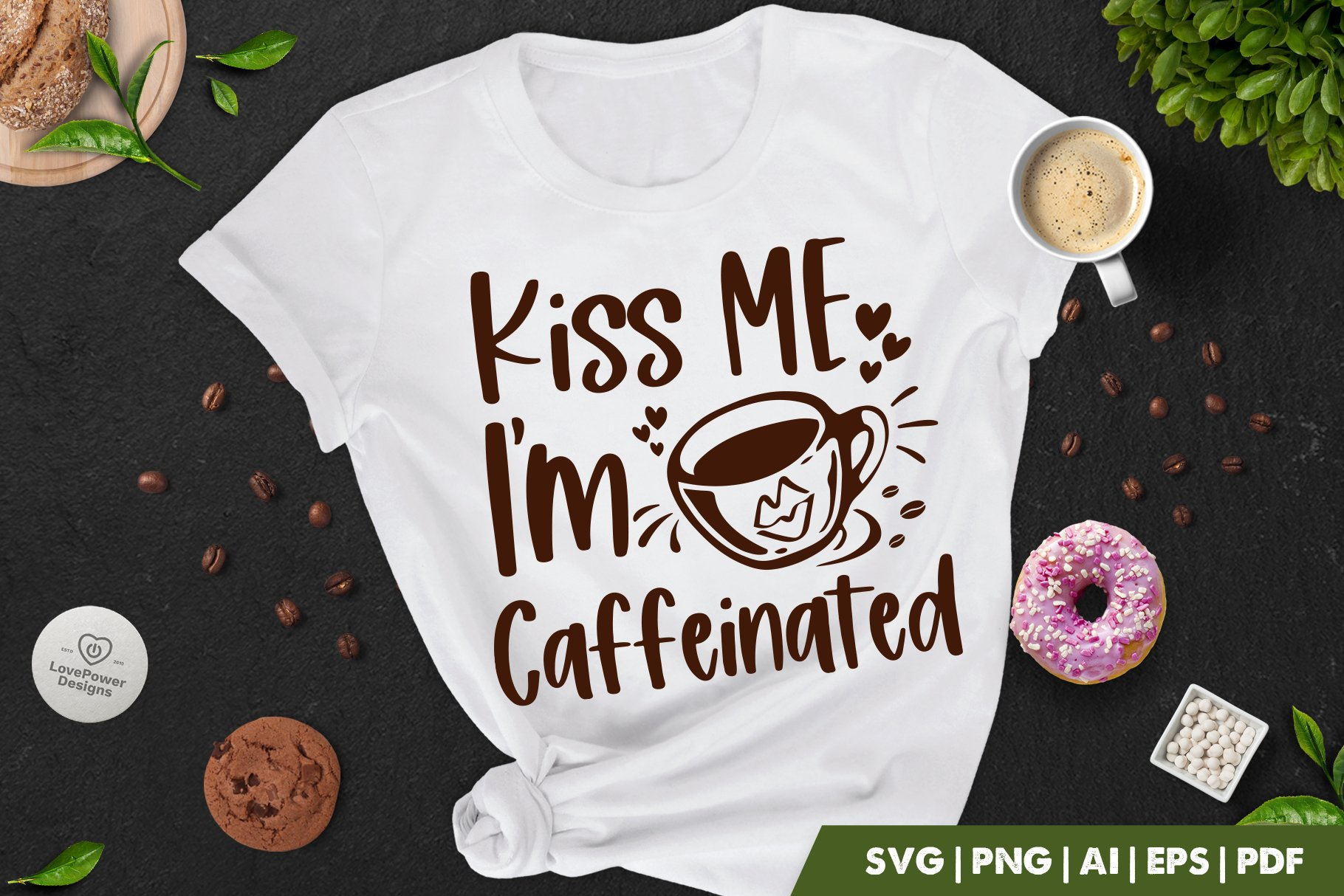Coffee SVG | Kiss Me I'm Caffeinated | Valentines Day Coffee