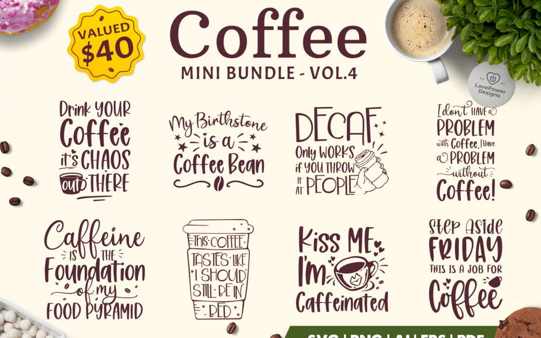 Coffee SVG Bundle | Coffee Bundle | Coffee Quotes Bundle V4