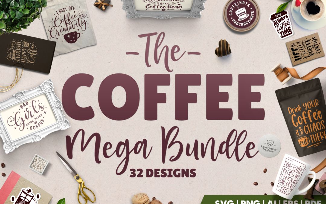 Coffee SVG Bundle | Coffee Mega Bundle | Coffee Quotes SVG